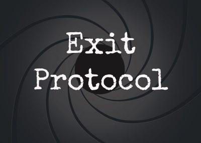 Exit Protocol